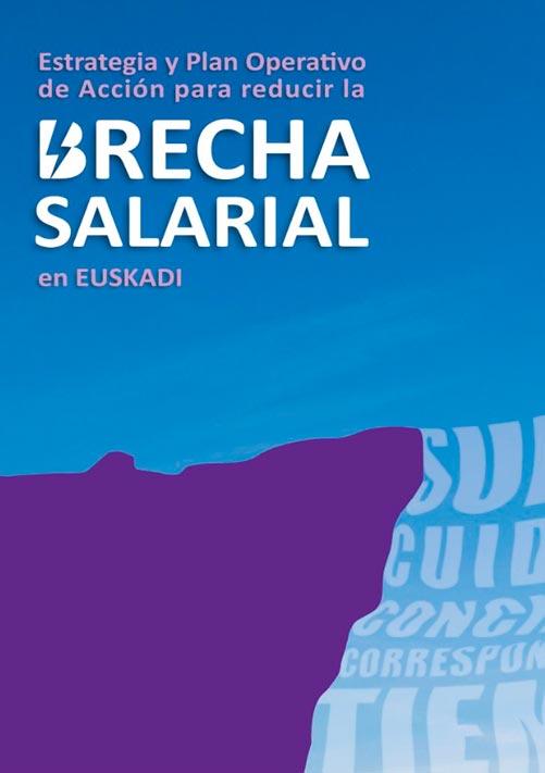 Estrategia y Plan Operativo para reducir la brecha salarial en Euskadi