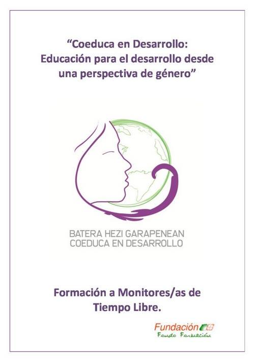 """Manual Proyecto """"Coeduca en Desarrollo"""": Educación para el Desarrollo desde la Perspectiva de Género para futuros/as monitores/as de ocio y tiempo libre"""
