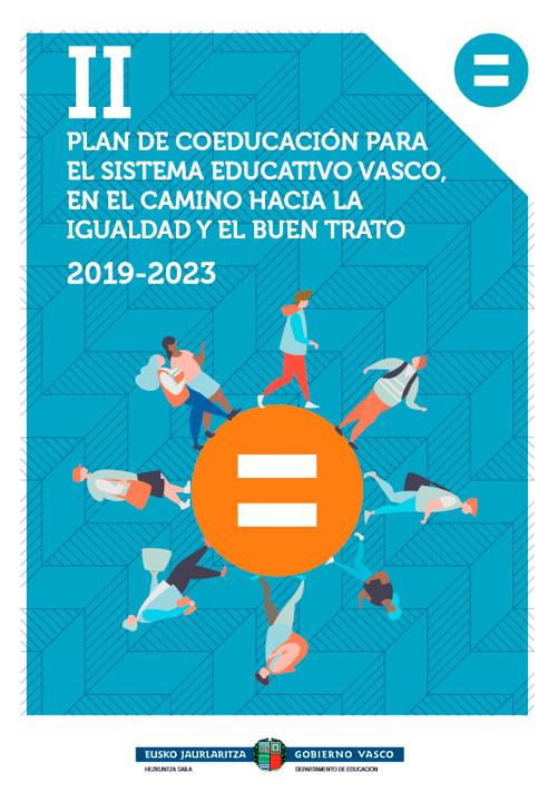 II Plan de coeducación para el sistema educativo vasco, en el camino hacia la igualdad y el buen trato (2019-2023)
