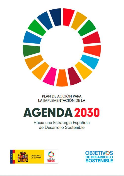 Plan de acción para la implementación de la Agenda 2030. Hacia una Estrategia Española de Desarrollo Sostenible