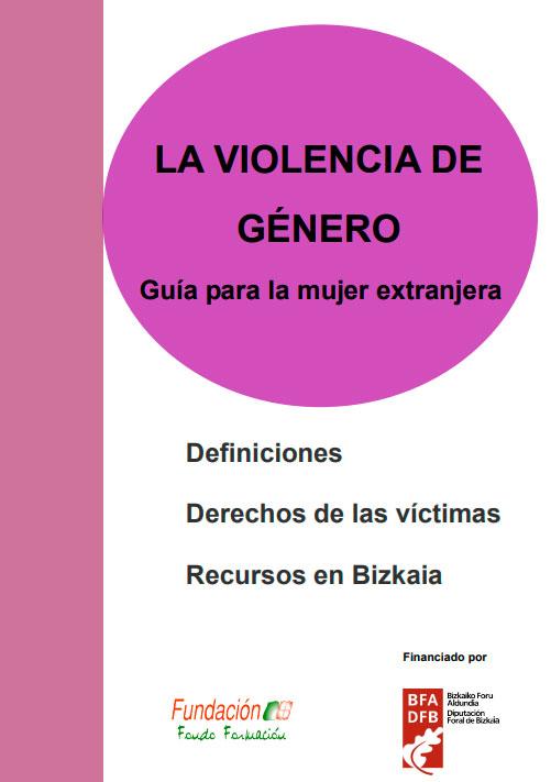 La Violencia de Género: guía para la mujer extranjera